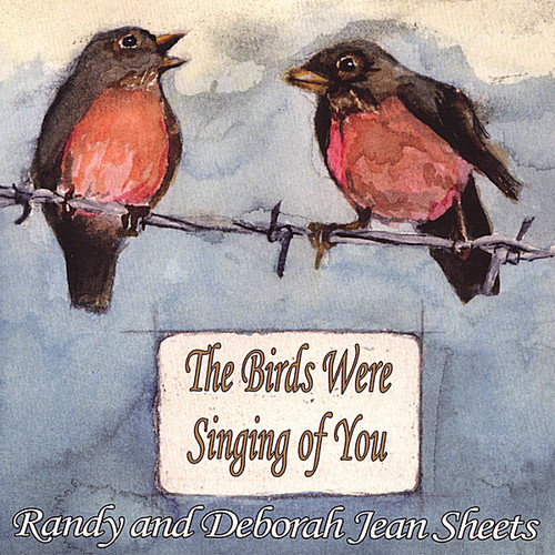 Birds Were Singing of You