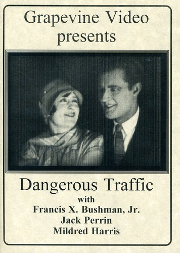 Dangerous Traffic [1926] [B&W] [Silent]