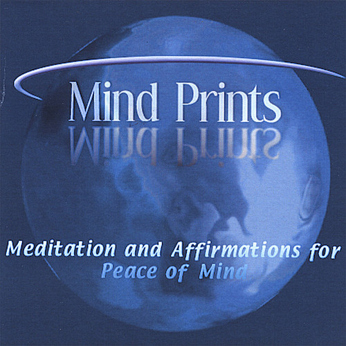 Mind Prints-Meditation & Affirmations for Peace of