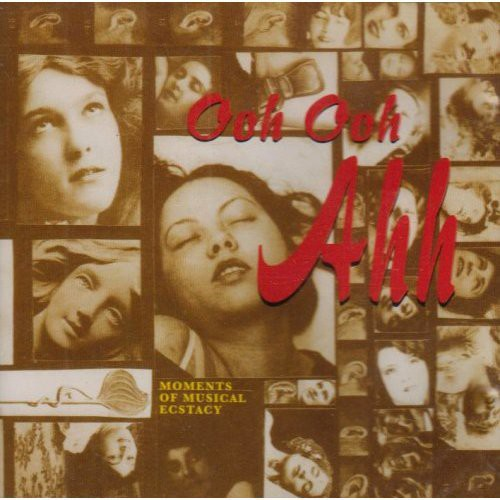 Ooh Ooh Ahh: Moments of Music /  Various