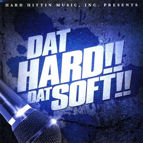 Dat Hard Dat Soft /  Various