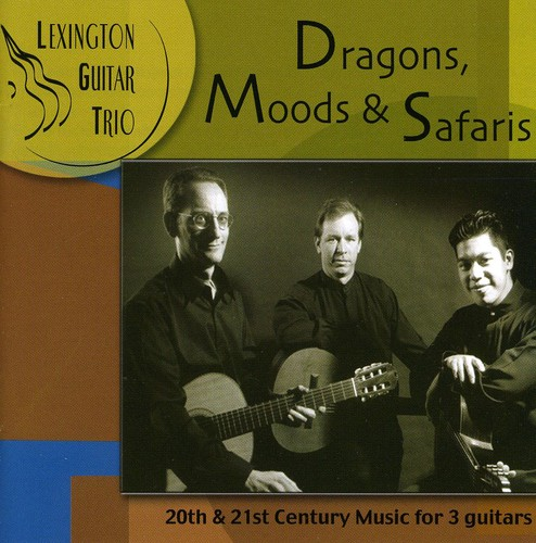 Dragons Moods & Safaris-20th & 21st Century Music