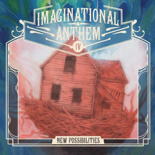 Imaginational Anthem, Vol. 4: New Possibilities [Limited Edition]