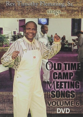 Old Time Camp Meeting Songs 6