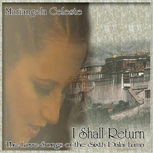 I Shall Return (The Love Songs of the Sixth Dalai Lama)