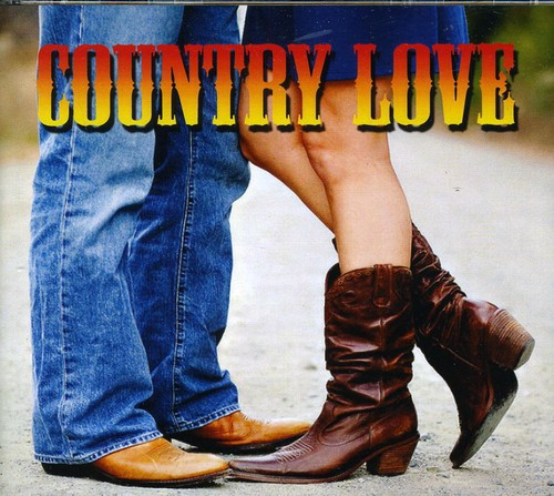 Country Love Songs /  Various