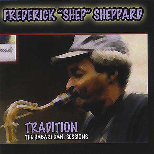 Tradition ( the Habari Gani Sessions)