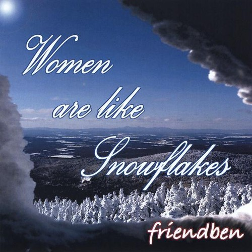 Women Are Like Snowflakes