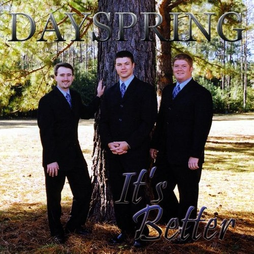 Dayspring-It's Better