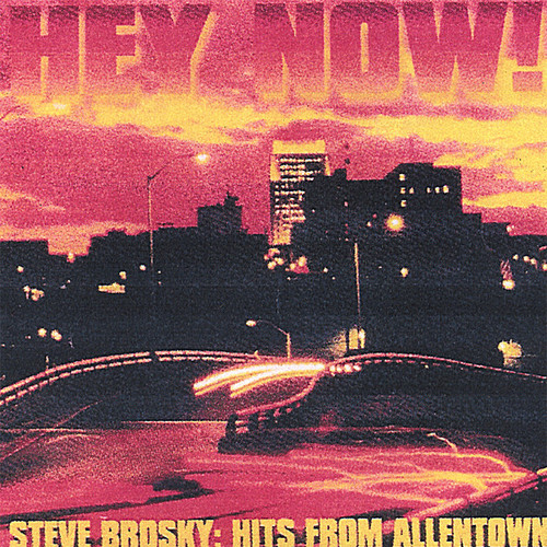 Hey Now: Hits from Allentown