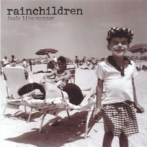 Rainchildren : Feels Like Summer