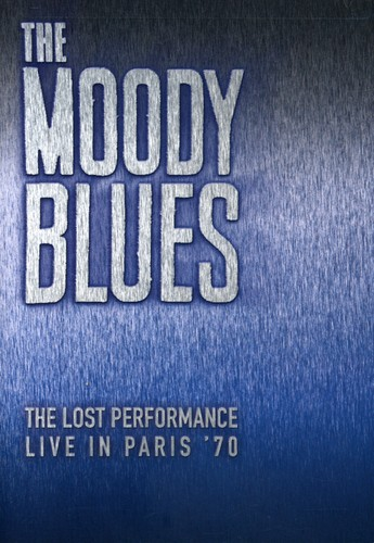The Moody Blues: The Lost Performance: Live in Paris '70