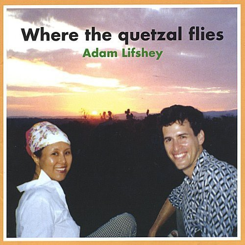 Where the Quetzal Flies