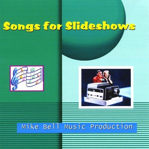 Songs for Slideshows