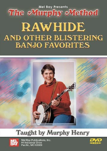 Rawhide & Other Blistering Banjo Favorites