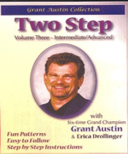 Two Step with Grant Austin, Vol. Three, Intermediate/ Advanced