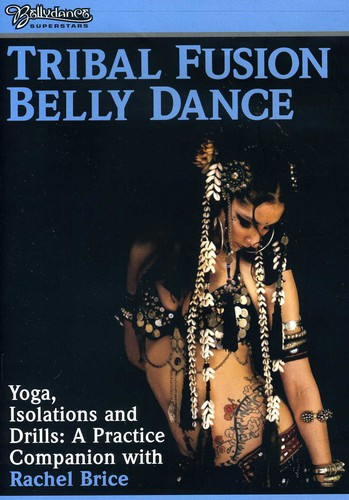 Tribal Fusion - Yoga Isolations and Drills: Practice Companion
