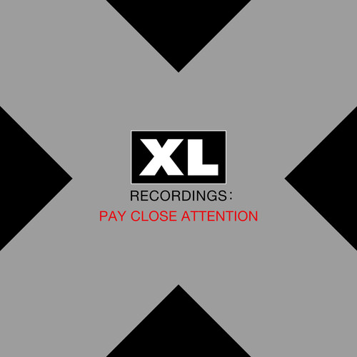 Pay Close Attention: XL Recordings /  Various [Explicit Content]