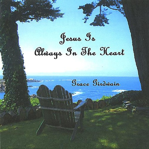 Jesus Is Always in the Heart