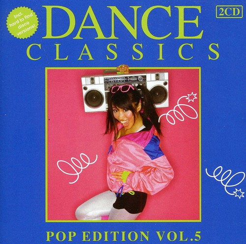 Dance Classics: Pop Edition 5 /  Various [Import]
