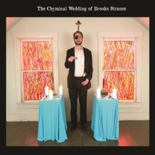 Chymical Wedding of Brooks Strause