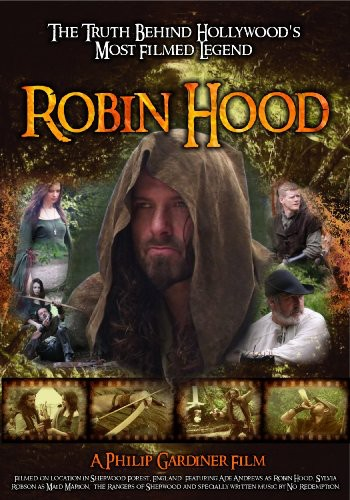 Robin Hood: Truth Behind Hollywood's Most Filmed