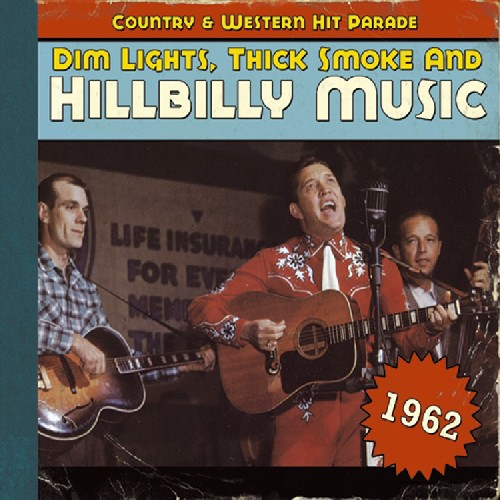 1962-Dim Lights Thick Smoke & Hilbilly Music Count