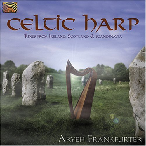 Celtic Harp: Tunes From Ireland, Scotland and Scandinavia