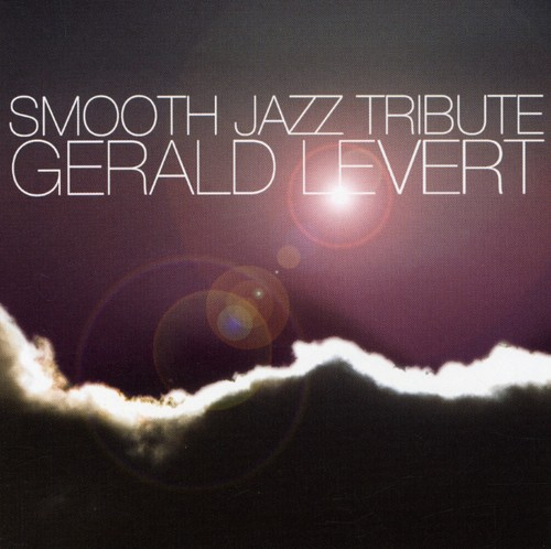 Gerald Levert Smooth Jazz Tribute /  Various
