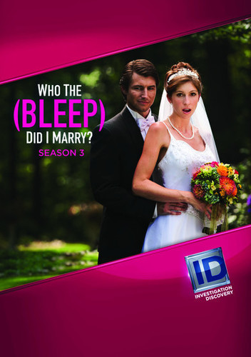 Who The Bleep Did I Marry?: Season 3