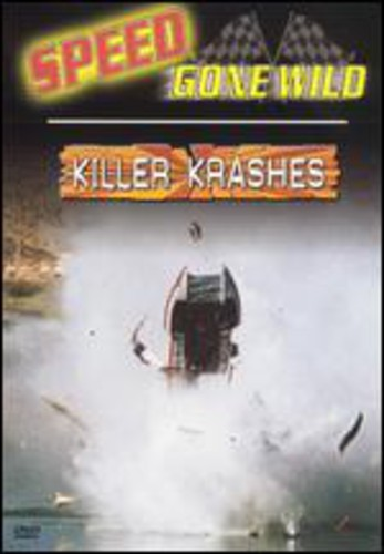 Speed Gone Wild: Killer Krashes [Sports]