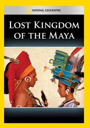 Lost Kingdom of the Maya