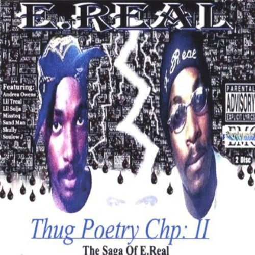 Thug Poetry CHP: 2 the Saga of E.Real
