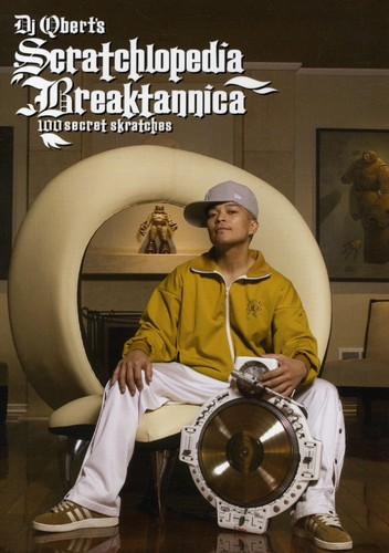 DJ QBert - Scratchlopedia Breaktannica: 100 Secret Skratches