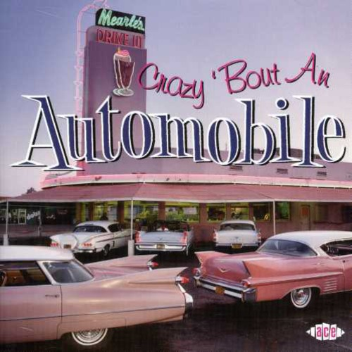 Crazy Bout An Automobile /  Various [Import]