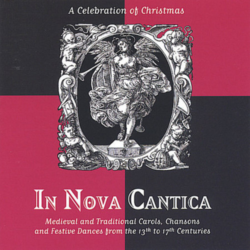 In Nova Cantica a Celebration of Christmas