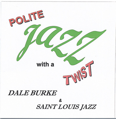 Polite Jazz with a Twist