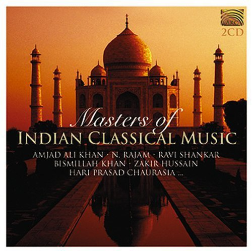 Masters of Indian Classical Music /  Various