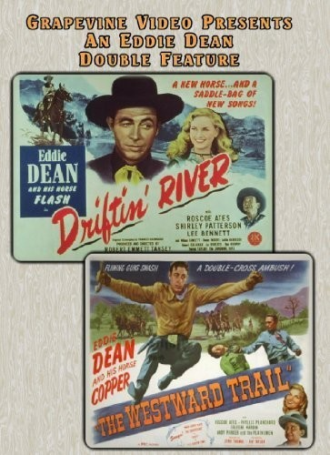 Driftin River (1946) /  Westward Trail (1948)