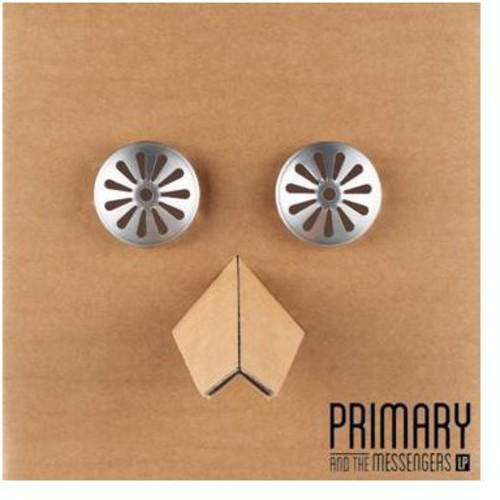 Primary & the Messengers [Import]