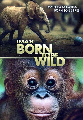 IMAX: Born To Be Wild [Standard Edition]