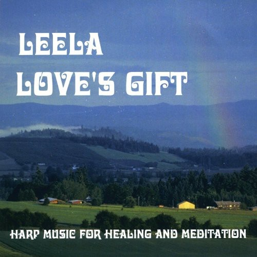 Love's Gift: Harp Music for Healing & Meditation
