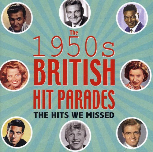 British Hit Parades: Hits We Missed 1954-59 /  Various