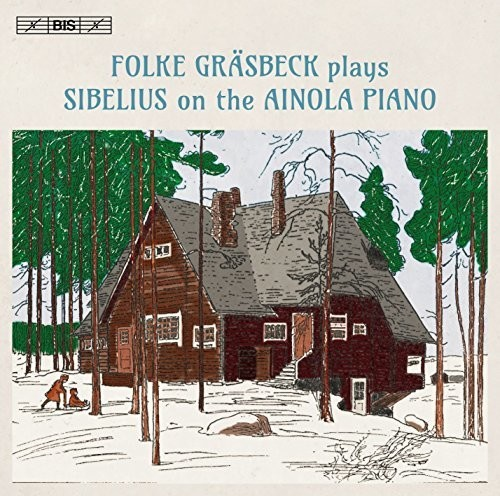 Folke Graesbeck Plays Sibelius on the Ainola Piano