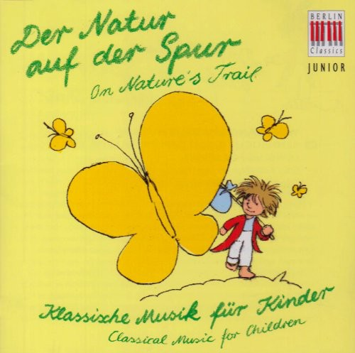 Berlin Classics Junior: In Search of Nature /  Various