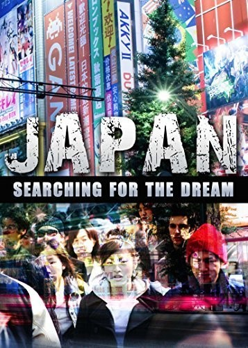 Japan Searching For The Dream