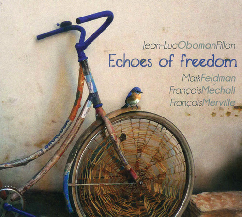 Echoes of Freedom feat. Mark Feldman