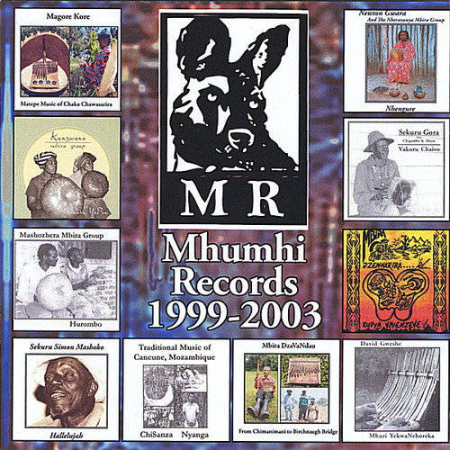 Mhumhi Records 1999-2003 /  Various