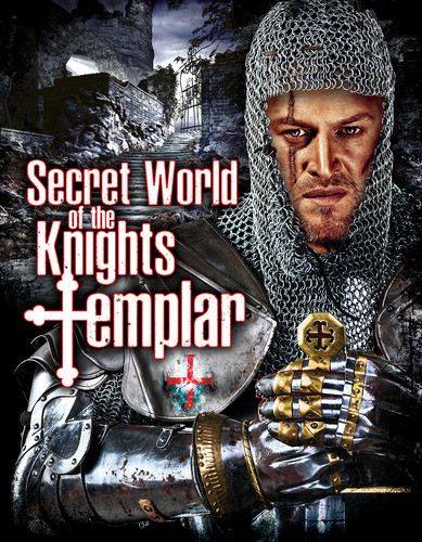 Secret World Of The Knights Templar