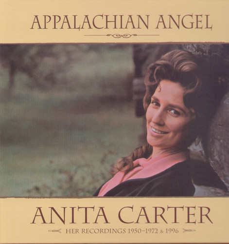 Appalachian Angel-Her Recordings 1950-72 & 96